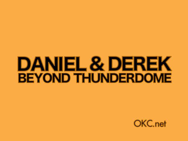 Daniel and Derek